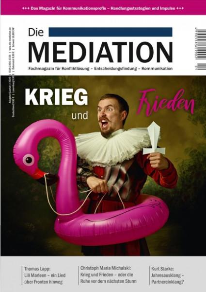Die Mediation - Krieg und Frieden