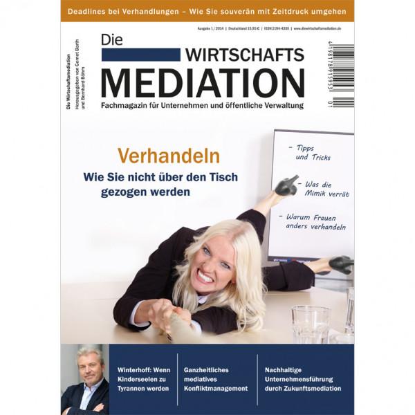 Die Mediation – Verhandeln: Wie Sie nicht über den Tisch gezogen werden