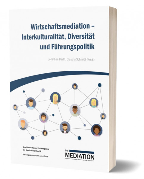 Wirtschaftsmediation - Interkulturalität, Diversität und Führungspolitik