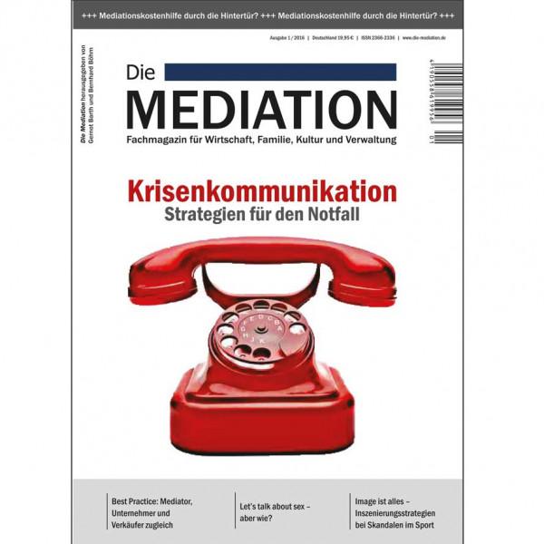 Die Mediation – Krisenkommunikation