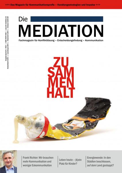 Die Mediation - Zusammenhalt