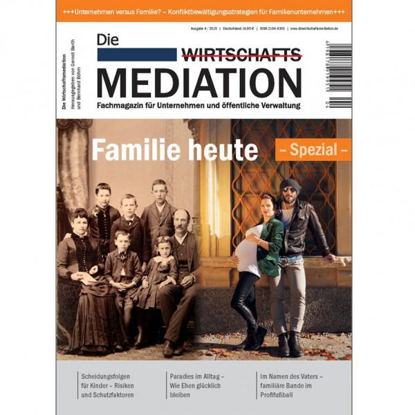 Die Mediation – Familie heute