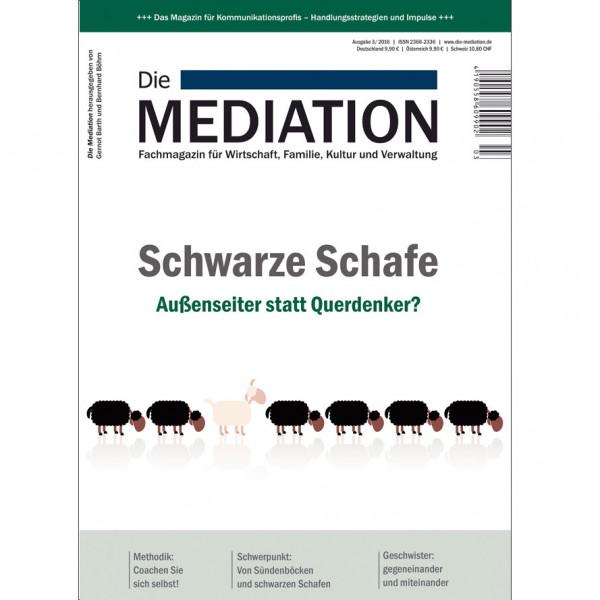 Die Mediation – Schwarze Schafe