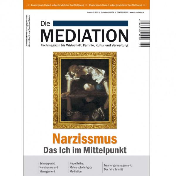 Die Mediation – Narzissmus