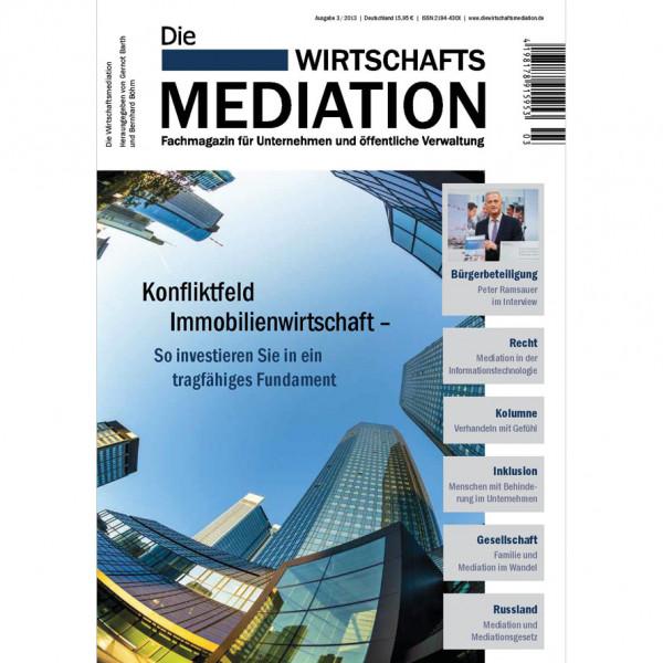 Die Mediation – Konfliktfeld Immobilienwirtschaft