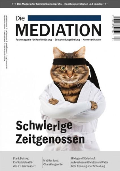 Die Mediation - Schwierige Zeitgenossen