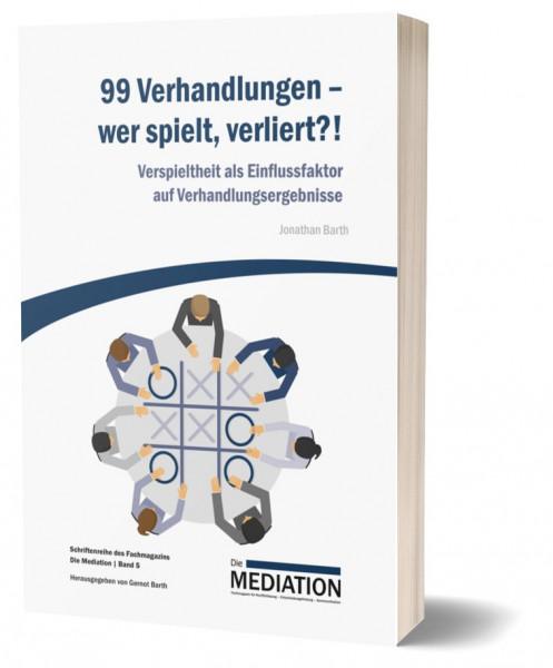 99 Verhandlungen - wer spielt, verliert?!