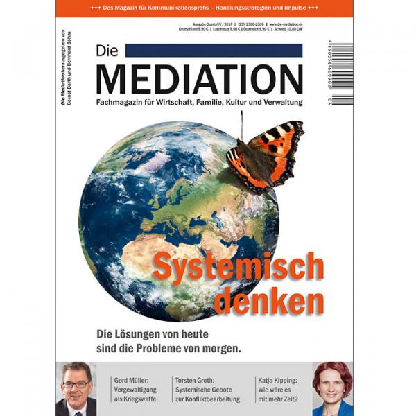 Die Mediation - Systemisch Denken