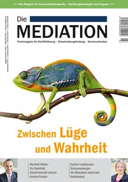 Die Mediation – Wahrheit und Lüge